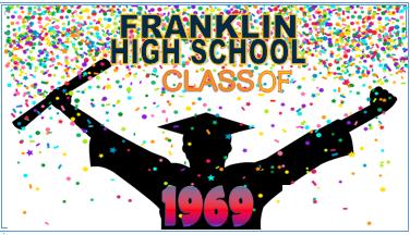 Hello Franklin! 50th reunion