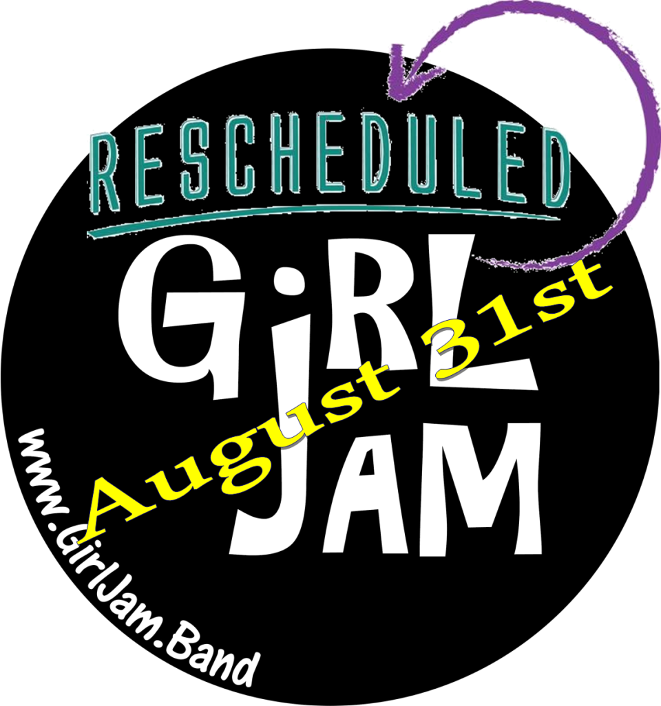 GirlJamrescheduled
